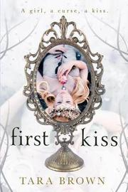 First Kiss by Tara Brown