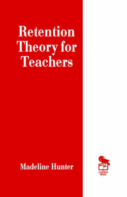 Retention Theory for Teachers by Madeline Hunter image
