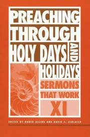 Preaching through Holy Days and Holidays by Roger Alling image