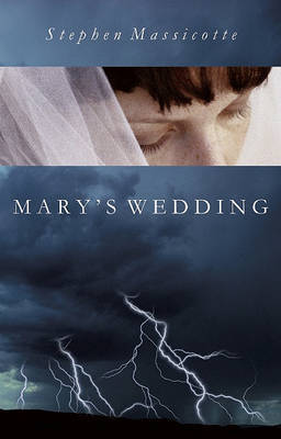 Mary's Wedding (Second Edition) by Stephen Massicotte image