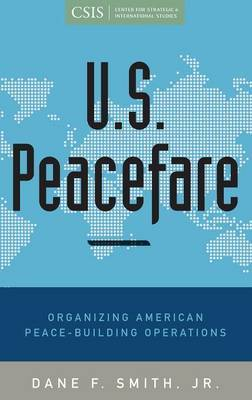 U.S. Peacefare by Dane F Smith