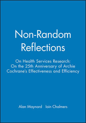 Non-random Reflections on Health Services Research
