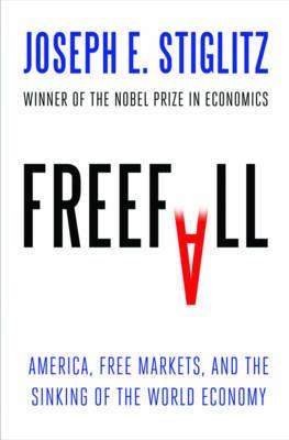 Freefall by Joseph E Stiglitz