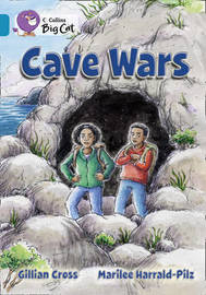 Cave Wars by Gillian Cross