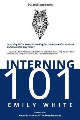 Interning 101 by Emily White image