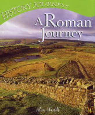 A Roman Journey by Alex Woolf
