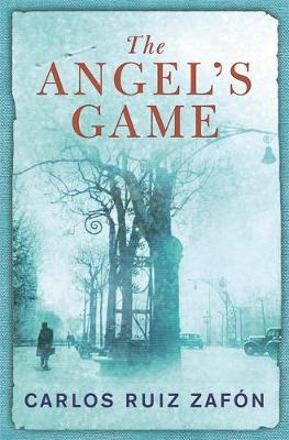 The Angel's Game by Carlos Ruiz Zafon image
