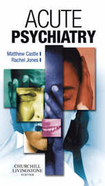 Acute Psychiatry by Matthew Castle image