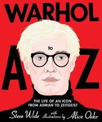 Warhol A to Z by Steve Wide