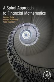 A Spiral Approach to Financial Mathematics by Nathan Tintle