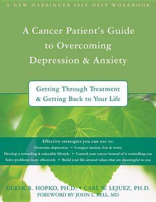 Cancer Patient's Guide to Overcoming Depression & Anxiety by Derek R. Hopko image