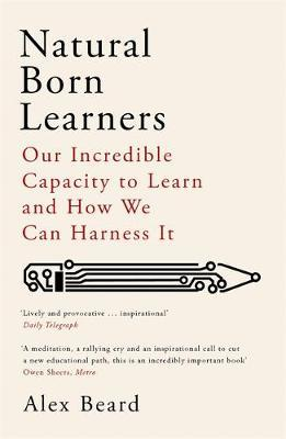 Natural Born Learners by Alex Beard