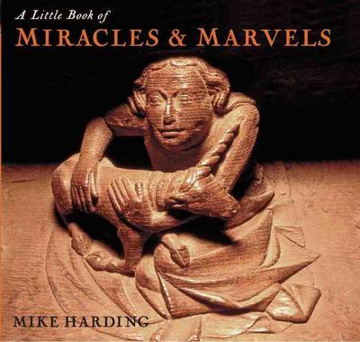 A Little Book of Miracles and Marvels by Mike Harding image