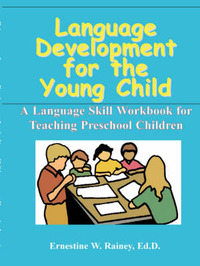 Language Development for the Young Child by Ernestine W. Rainey image