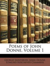 Poems of John Donne, Volume 1 by Edmund Kerchever Chambers