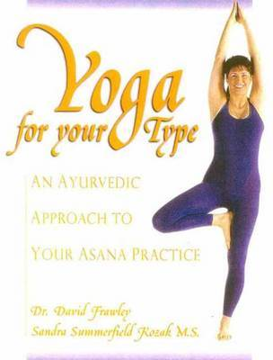 Yoga for Your Type by David Frawley image