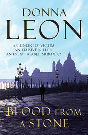 Blood from a Stone (Guido Brunetti #14) by Donna Leon