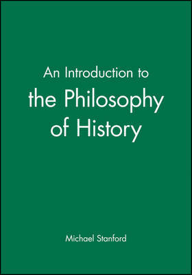 An Introduction to the Philosophy of History by Michael Stanford image