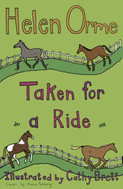 Taken for a Ride by Helen Orme