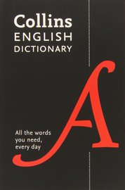 Collins English Dictionary Paperback edition by Collins Dictionaries