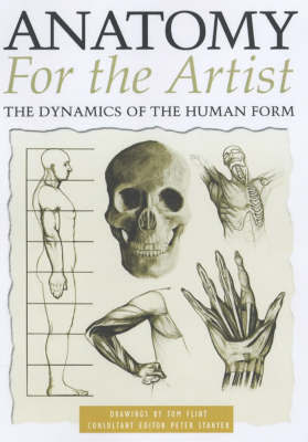 Anatomy for the Artist by Tom Flint