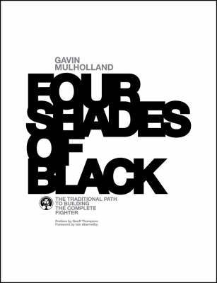 Four Shades of Black by Gavin Mulholland