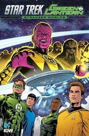 Star Trek/Green Lantern, Vol. 2 Stranger Worlds by Mike Johnson