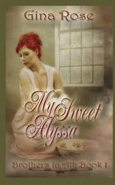 My Sweet Alyssa by Gina Rose image