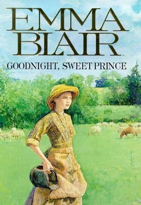 Goodnight, Sweet Prince by Emma Blair