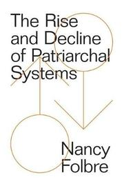 The Rise and Decline of Patriarchal Systems by Nancy Folbre image