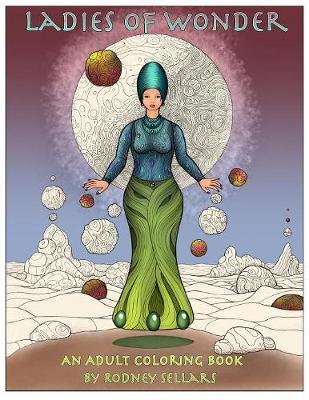 Ladies of Wonder by Rodney Sellars image