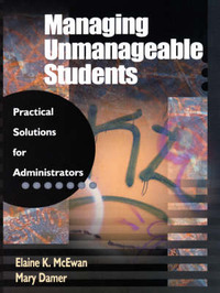 Managing Unmanageable Students by Elaine K. McEwan-Adkins image