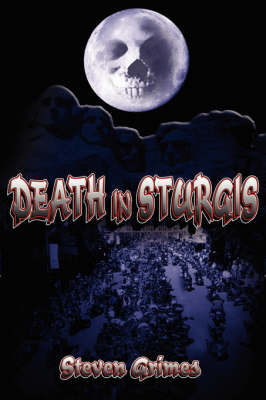 Death in Sturgis by Steven, Grimes image