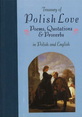 Treasury of Polish Love: Bilingual