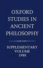 Oxford Studies in Ancient Philosophy: Supplementary Volume: 1988 image