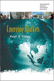 Emerging Markets by Ralph D Christy