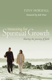 Mentoring for Spiritual Growth by Tony Horsfall image