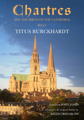 Chartres and the Birth of the Cathedral by Titus Burckhardt image
