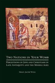 Two Nations in Your Womb by Israel Jacob Yuval