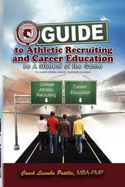 Guide to Athletic Recruiting & Career Education by Coach Lisimba Mba - Pmp Patilla
