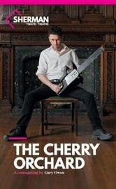 The Cherry Orchard by Gary Owen