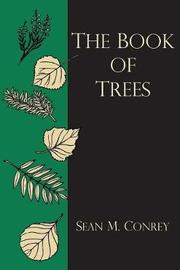 The Book of Trees by Sean M. Conrey