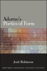 Adorno's Poetics of Form by Josh Robinson