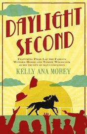 Daylight Second by Kelly Ana Morey