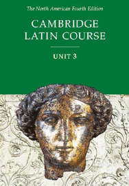 Cambridge Latin Course Unit 3 Student Text North American edition by North American Cambridge Classics Project image