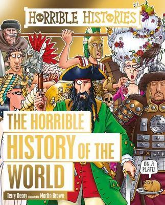 Horrible History of the World by Terry Deary image
