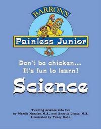 Painless Junior Science by Wendie Hensley image