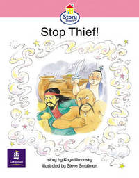 The Stop Thief!: Story Street Emergent Stage Step 6 Storybook 50 by Kaye Umansky image