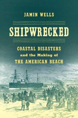 Shipwrecked by Jamin Wells