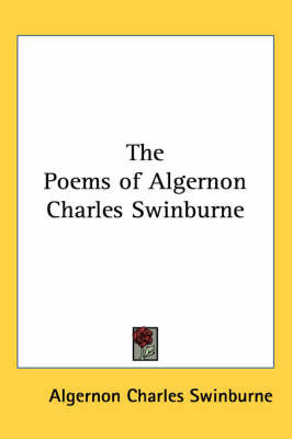 The Poems of Algernon Charles Swinburne by Algernon Charles Swinburne image